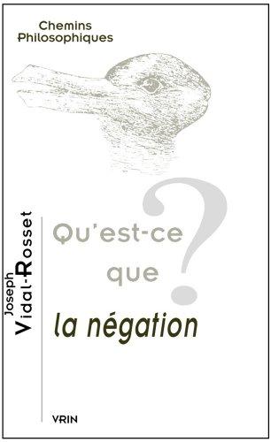 Qu'est-ce que la négation? par Joseph Vidal-Rosset
