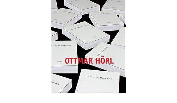 Ottmar Hörl: Rede an die Menschheit: Amazon.de: Christoph ...