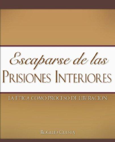 Escaparse de las prisiones interiores
