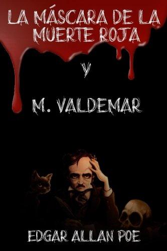 La Máscara de la Muerte Roja y M. Valdemar