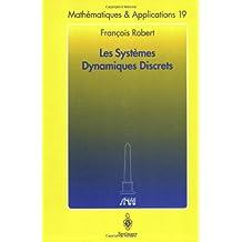 Les Systèmes Dynamiques Discrets (Mathématiques et Applications, Band 19)