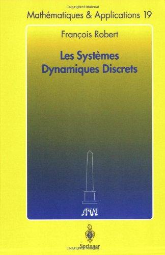 Les Systèmes Dynamiques Discrets par Francois Robert