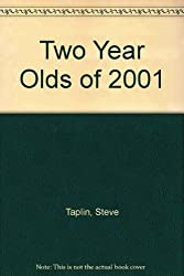 Two Year Olds of 2001
