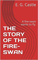 The Story of the Fire-Swan