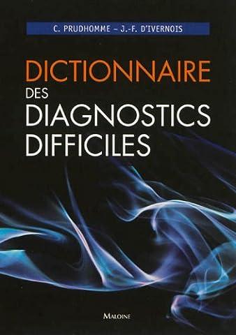 Dictionnaire des diagnostics difficiles