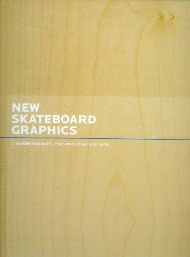 New Skateboard Graphics by J. Namdev Hardisty (2009-03-28)