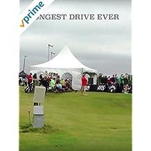 Longest Drive Ever [OV]