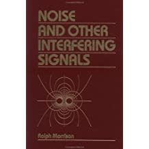 Noise and Other Interfering Signals