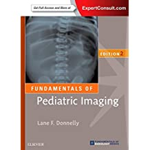 Pediatric Imaging: The Fundamentals (Fundamentals of Radiology)