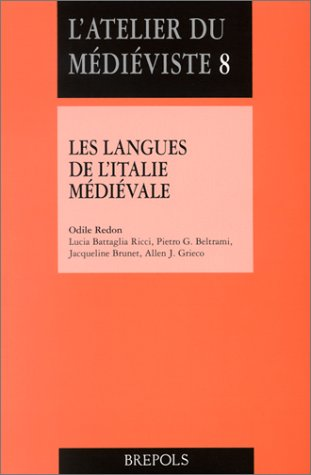 L'Atelier du médiévale, numéro 8 : Les Langues de l'Italie médiévale par Odile Redon