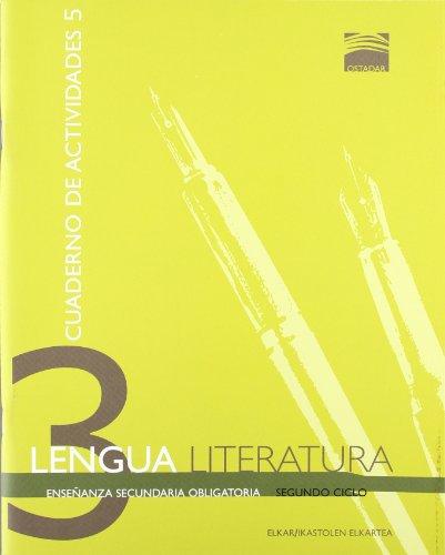 Ostadar 3 - Lengua y Literatura 3. Cuaderno de actividades 5