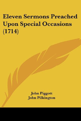 Eleven Sermons Preached Upon Special Occasions (1714)