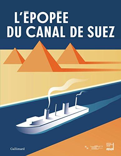 L'épopée du canal de Suez par Collectif
