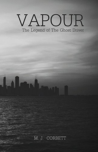 Vapour: The Legend of the Ghost Driver (English Edition) (Ghost Driver)