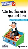 Sports Et Loisirs Best Deals - Activites physiques sports et loisir: La responsabilite civile (Collection quoi faire?) (French Edition)