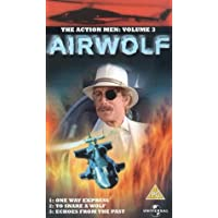 Airwolf: Volume 3 - One Way Express/To Snare A Wolf/Echoes...