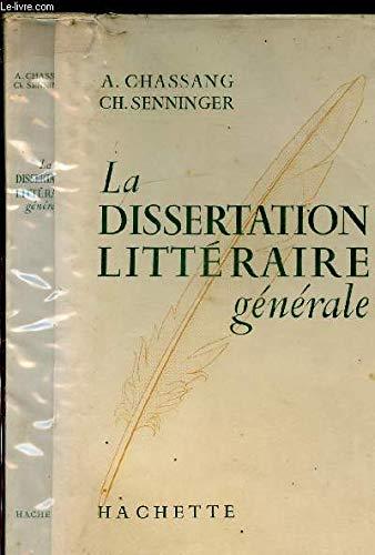 LA DISSERTATION LITTERAIRE GENERALE