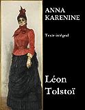 Anna Karénine (Texte intégral)
