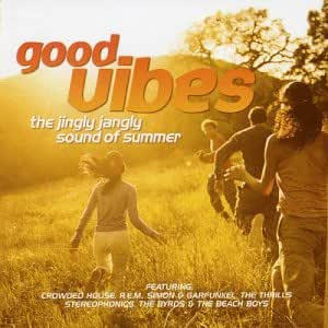 Good Vibes: the Jingly Jangly Sound of Summer