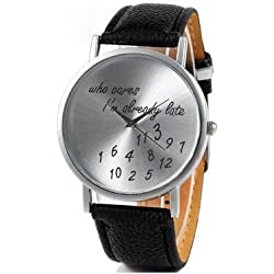 Stylish Watch Who Cares I'm Already Late Leather Watches Black