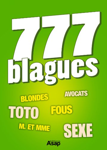 777 blagues par Divers auteurs