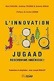 Innovation Jugaad. Redevons ingénieux !