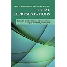 The Cambridge Handbook of Social Representations (Cambridge Handbooks in Psychology)