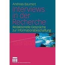 Interviews in der Recherche: Redaktionelle Gespräche zur Informationsbeschaffung