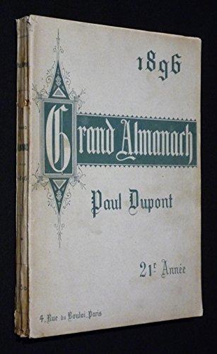 Le Grand Almanach 1896 par Dupont Paul