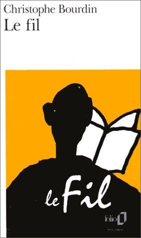 Fil (Folio) par Christo Bourdin