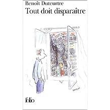 Tout doit disparaître de Benoît Duteurtre ( 15 janvier 2003 )