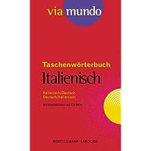 Via mundo. Taschenwörterbuch Italienisch. Italienisch- Deutsch/Deutsch - Italienisch