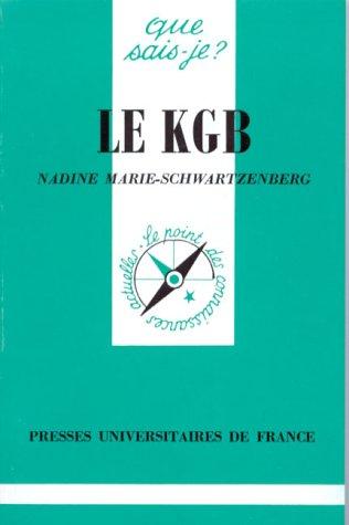Le KGB : Des origines à nos jours