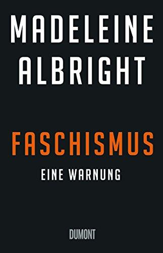 Faschismus. Eine Warnung