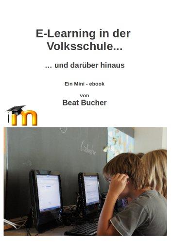 Buchseite und Rezensionen zu 'E-Learning in der Volksschule und darüber hinaus' von Beat Bucher