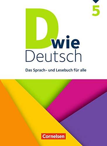 D wie Deutsch - Das Sprach- und Lesebuch für alle: 5. Schuljahr - Schülerbuch