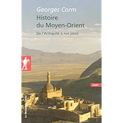 Histoire du Moyen-Orient (Poches essais t. 266)