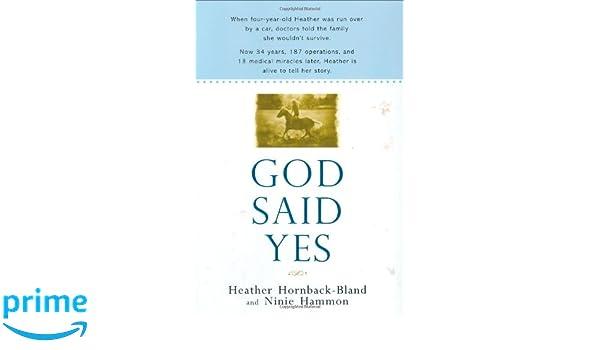 God Said Yes Amazonde Heather Hornback Bland Ninie Hammon Fremdsprachige Bucher