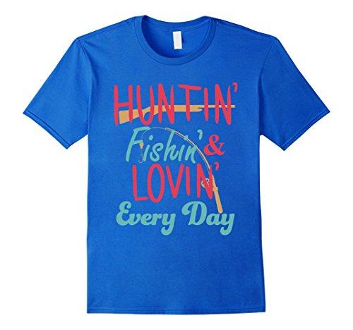 hunting-fishing-and-loving-every-day-funny-outdoor-shirt-herren-grosse-m-konigsblau
