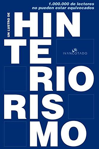 Un lustro de Hinteriorismo: Claves para un nuevo INteriorismo centrado en gestar negocios rentables