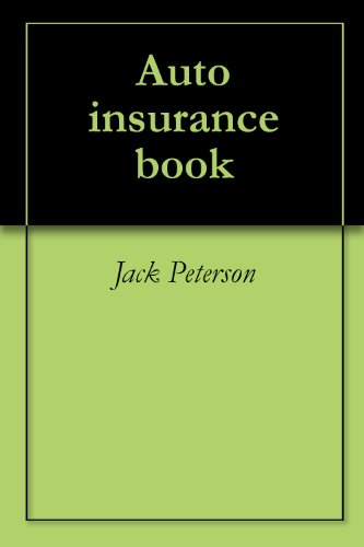 Auto insurance book (English Edition)