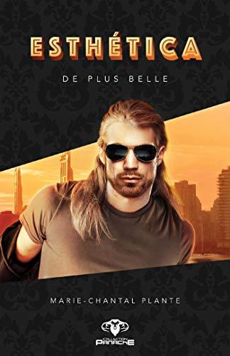 De plus belle (Esthética t. 3) (French Edition)
