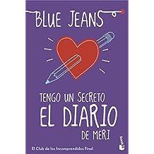 Tengo Un Secreto: El Diario De Meri (Bestseller Internacional)