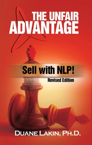 The Unfair Advantage Sell With Nlp Ebook Duane Lakin Ph D