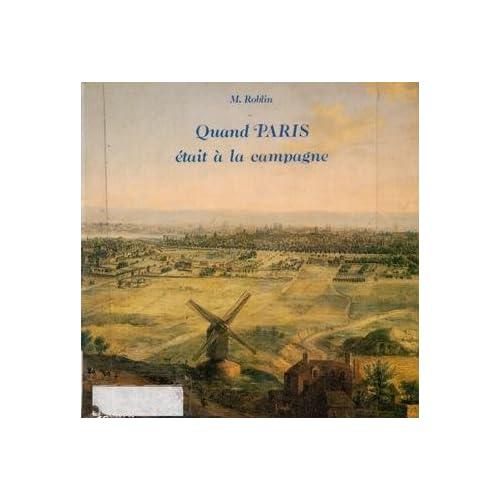 Quand Paris était à la campagne : origines rurales et urbaines des vingt arrondissements