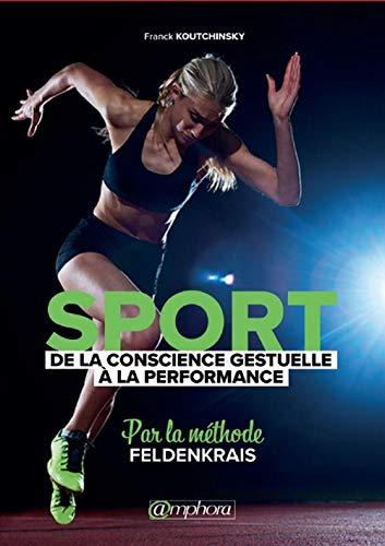 Sport - De la conscience gestuelle a la performance