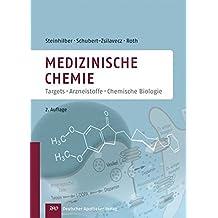 Medizinische Chemie: Targets und Arzneistoffe