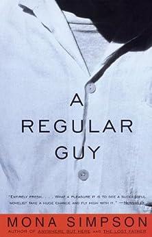 A Regular Guy par [Simpson, Mona]
