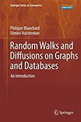 Random Walks and Diffusions on Graphs and Databases: An Introduction