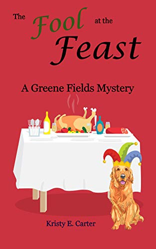 The Fool at the Feast (Greene Fields Mysteries Book 6) book cover
